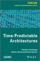 Time-Predictable Architectures - Christine  Rochange