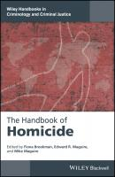 The Handbook of Homicide - Fiona  Brookman