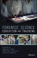 Forensic Science Education and Training - Anna  Williams