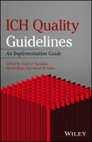 ICH Quality Guidelines. An Implementation Guide - David  Elder