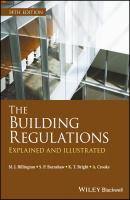 The Building Regulations. Explained and Illustrated - A.  Crooks