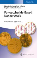 Polysaccharide-Based Nanocrystals. Chemistry and Applications - Jin  Huang