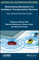 Networking Simulation for Intelligent Transportation Systems. High Mobile Wireless Nodes - Alain Pirovano