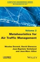 Metaheuristics for Air Traffic Management - Nicolas  Durand