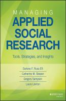 Managing Applied Social Research. Tools, Strategies, and Insights - Darlene Russ-Eft F.