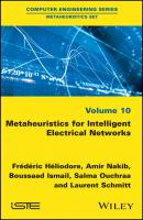 Metaheuristics for Intelligent Electrical Networks - Laurent  Schmitt