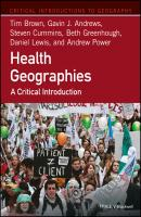 Health Geographies. A Critical Introduction - Tim  Brown