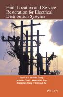 Fault Location and Service Restoration for Electrical Distribution Systems - Xinzhou  Dong