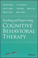 Teaching and Supervising Cognitive Behavioral Therapy - Leslie Sokol