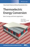 Thermoelectric Energy Conversion. Basic Concepts and Device Applications - Oliver  Brand