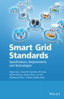Smart Grid Standards. Specifications, Requirements, and Technologies - Takuro  Sato