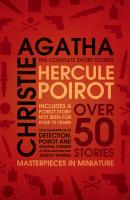 Hercule Poirot: The Complete Short Stories - Агата Кристи