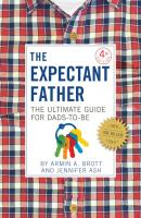 The Expectant Father - Armin A. Brott The New Father