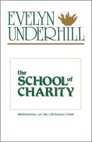The School of Charity - Evelyn Underhill