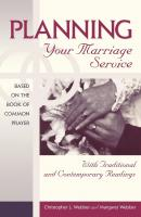 Planning Your Marriage Service - Margaret Webber