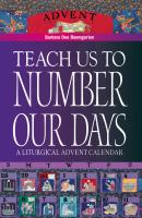 Teach Us to Number Our Days - Barbara Dee Baumgarten