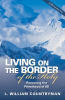 Living on the Border of the Holy - L. William Countryman