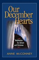 Our December Hearts - Anne McConney
