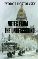 Notes from the Underground - Федор Достоевский