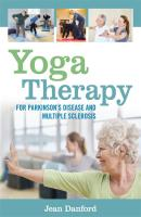 Yoga Therapy for Parkinson's Disease and Multiple Sclerosis - Jean Danford