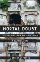 Mortal Doubt - Anthony W. Fontes Atelier: Ethnographic Inquiry in the Twenty-First Century