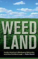 Weed Land - Peter Hecht