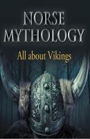 Norse Mythology: All about Vikings - Baby Professor Children's Norse Folk Tales