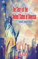 The Story of the United States of America | Children's Modern History - Baby Professor