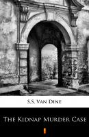 The Kidnap Murder Case - S.S. Van Dine