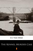 The Kennel Murder Case - S.S. Van Dine