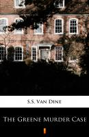 The Greene Murder Case - S.S. Van Dine