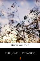 The Joyful Delaneys - Hugh Walpole