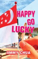 Happy Go Lucky - Jimmy Chua