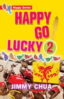 Happy Go Lucky 2: Happy Dreams Come True - Jimmy Chua