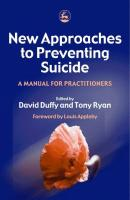 New Approaches to Preventing Suicide - Отсутствует