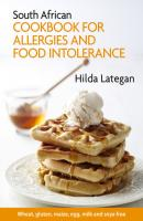 South African cookbook for allergies and food intolerance - Hilda Lategan