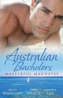 Australian Bachelors: Masterful Magnates: Purchased: His Perfect Wife - HELEN  BIANCHIN