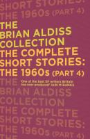 The Complete Short Stories: The 1960s - Brian  Aldiss