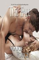 The Fall (Unabridged) - Marie  Force