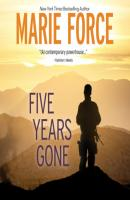 Five Years Gone (Unabridged) - Marie  Force