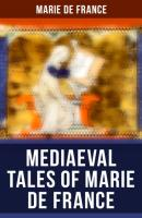 Mediaeval Tales of Marie de France - Marie de France