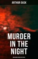 Murder in the Night (Musaicum Vintage Mysteries) - Arthur Gask