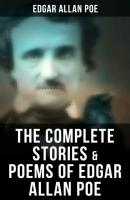 The Complete Stories & Poems of Edgar Allan Poe - Эдгар Аллан По