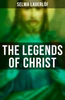 The Legends of Christ - Selma Lagerlöf