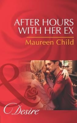 After Hours with Her Ex - Maureen Child