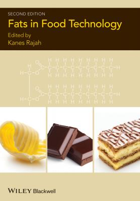 Fats in Food Technology - Kanes Rajah K.