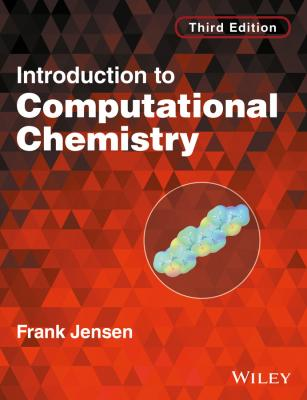 Introduction to Computational Chemistry - Frank  Jensen