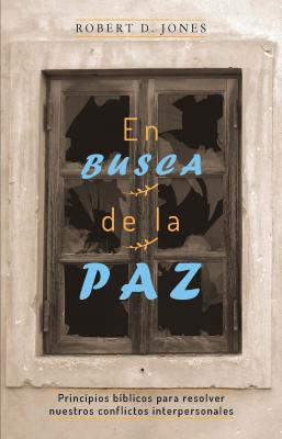En busca de la paz - Robert D. Jones
