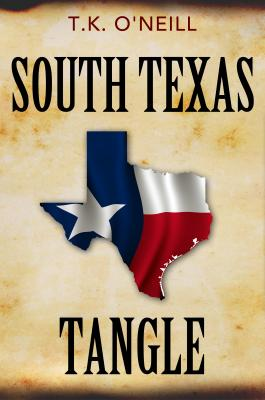 South Texas Tangle - T.K. O'Neill