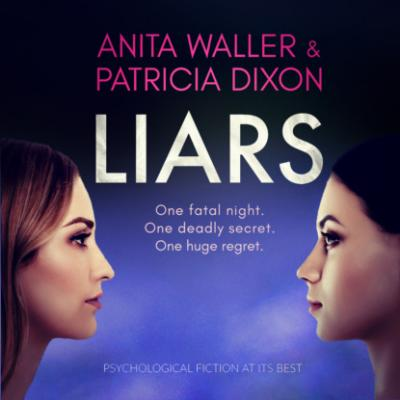 Liars - psychological fiction at its best (Unabridged) - Anita Waller